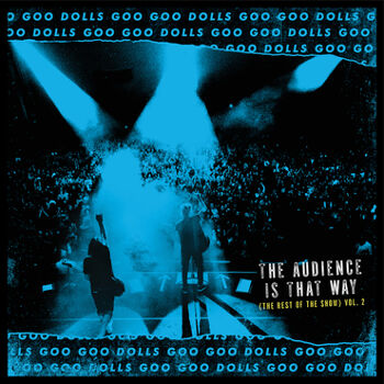 GOO GOO DOLLS The Audience Is That Way (RSD) Vinyl